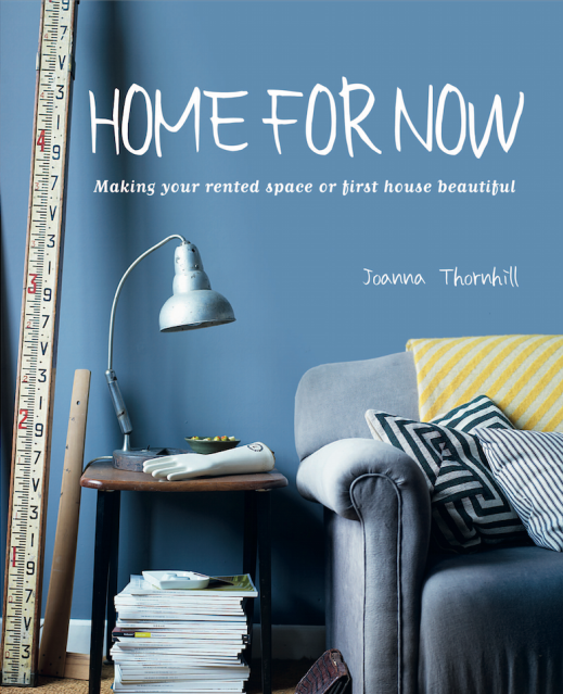 Front Cover Home for Now by Joanna Thornhill for Cico Books